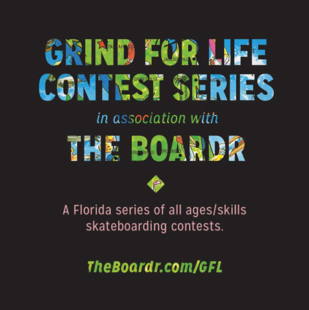 Grind for Life Series Florida Skateboarding