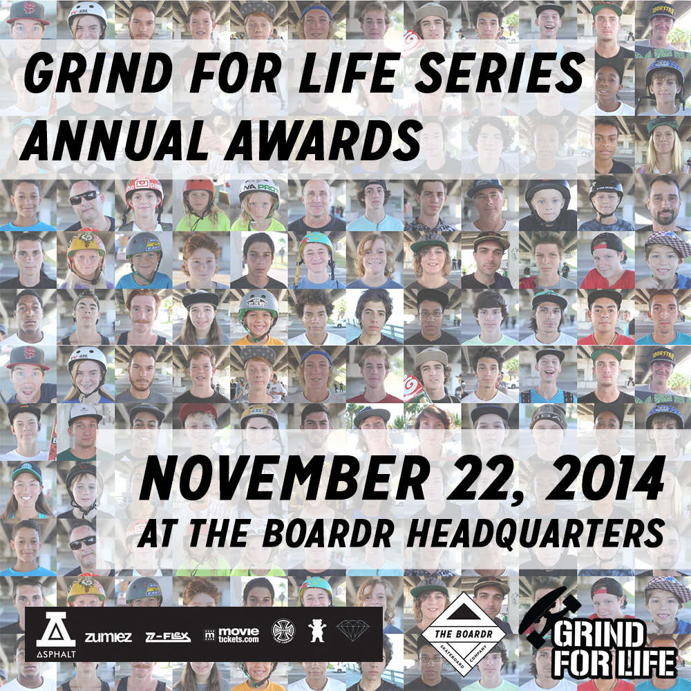 Grind for Life Skateboarding Series Awards